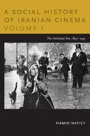 A Social History of Iranian Cinema  Volume 1