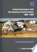 French Encounters with the American Counterculture, 1960-1980
