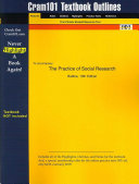 Cram101 Textbook Outlines to Accompany  The Practice of Social Research  Babbie  10th Edition