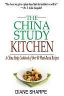 The China Study Kitchen Book
