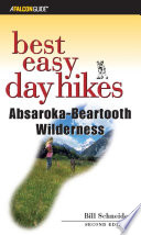 Best Easy Day Hikes Absaroka Beartooth Wilderness Book PDF