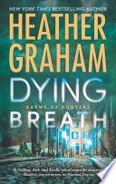 Dying Breath  Krewe of Hunters  Book 21  Book PDF