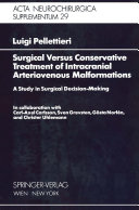 Surgical Versus Conservative Treatment of Intracranial Arteriovenous Malformations