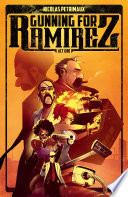 Gunning For Ramirez Vol  1
