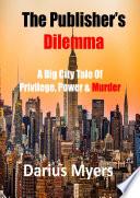 The Publisher S Dilemma