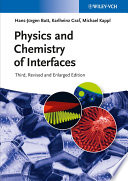 """Physics and Chemistry of Interfaces"" by Hans-Jürgen Butt, Karlheinz Graf, Michael Kappl"