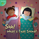 Shh! What's That Sound? Book
