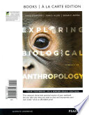 Exploring Biological Anthropology: The Essentials, Books a la Carte New Myanthrolab with Etext -- Access Card Package