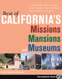 Best of California s Missions  Mansions  and Museums