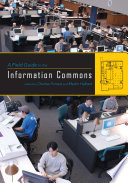 A Field Guide To The Information Commons Book PDF