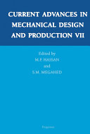 Current Advances in Mechanical Design and Production VII
