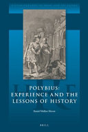 Polybius  Experience and the Lessons of History