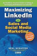 Maximizing Linkedin for Sales and Social Media Marketing