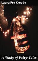 A Study of Fairy Tales Pdf/ePub eBook