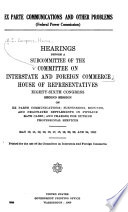 Ex Parte Communications and Other Problems  Federal Power Commission