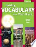 Building Vocabulary Student Guided Practice Book Level 10