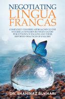 Negotiating Lingua Francas