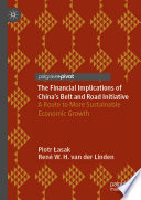 The Financial Implications of China   s Belt and Road Initiative