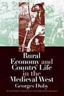 Economie Rurale Et la Vie Des Campagnes Dans L'occident Medieval