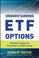 Understanding ETF Options  Profitable Strategies for Diversified  Low Risk Investing
