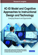 4C ID Model and Cognitive Approaches to Instructional Design and Technology  Emerging Research and Opportunities