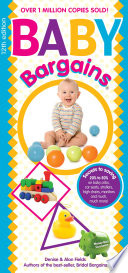 Baby Bargains Version 12 1 Released 2018 Secrets To Saving 20 To 50 On Baby Cribs Car Seats Strollers High Chairs Monitors And Much Much More