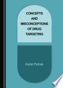 Concepts and Misconceptions of Drug Targeting Book