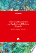 Theoretical Foundations and Application of Photonic Crystals