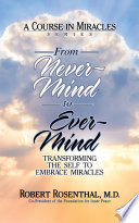 From Never Mind to Ever Mind Book