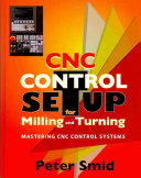 CNC Control Setup for Milling and Turning