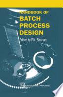 Handbook of Batch Process Design