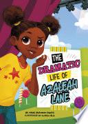 The Dramatic Life of Azaleah Lane