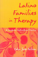 Latino Families in Therapy  First Edition