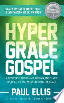 The Hyper Grace Gospel