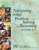 Navigating Through Problem Solving and Reasoning in Grades 6 8 Book