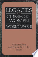Legacies of the Comfort Women of World War II