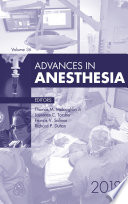 Advances in Anesthesia  E Book 2018