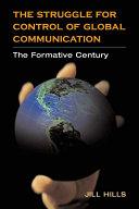 The Struggle for Control of Global Communication [Pdf/ePub] eBook