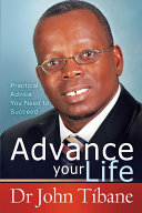 Advance your life