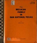 The Mexican Family in San Antonio  Texas