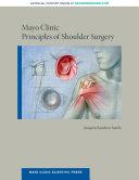 Mayo Clinic Principles of Shoulder Surgery