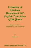 Centenary of Maulana Muhammad Ali   s English Translation of the Quran