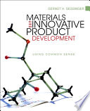 Materials and Innovative Product Development