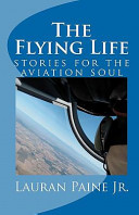 The Flying Life