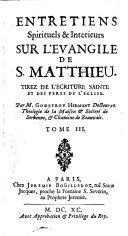 Entretiens spirituels et interieurs sur l'Evangile de S. Matthieu