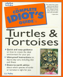 The Complete Idiot s Guide to Turtles   Tortoises Book PDF
