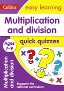 Multiplication and Division Quick Quizzes Ages 7-9