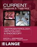 CURRENT Diagnosis   Treatment Gastroenterology  Hepatology    Endoscopy  Second Edition