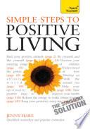 Simple Steps to Positive Living: Teach Yourself Pdf/ePub eBook
