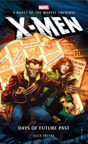 Marvel Novels - X-Men: Days of Future Past [Pdf/ePub] eBook